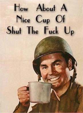 How-about-a-nice-cup-of-shut-the-fuck-up