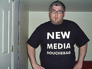 New media douchebag