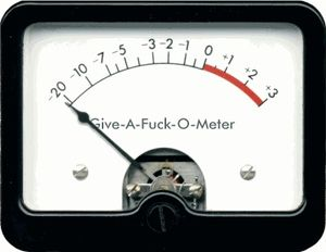 Give-a-fuck-o-meter 2