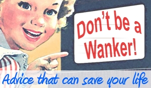 Dont-be-a-wanker