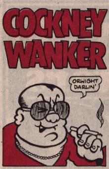 COCKNEY-WANKER