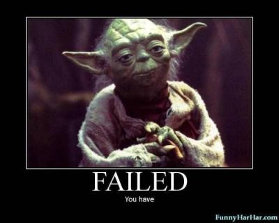 Yoda-failed-you-have